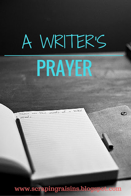 A Writer's Prayer