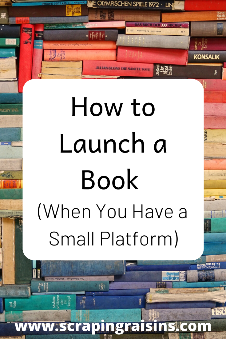 How to Launch a Book (When You Have a Small Platform). I have a tiny platform, but I've been able to sell books despite not having a ton of followers. I've participated in over a dozen launch teams myself, read books, and binge-listened to hundreds of hours of podcasts relating to book marketing. To save you some time, here is what I've learned about launching a book into the world.